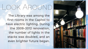 the library was among the first rooms in the Capitol to have electric lighting